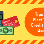 Smart Ways To Use Your First Credit Card